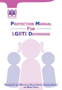 PROTECTION MANUAL FOR LGBTI DEFENDERS